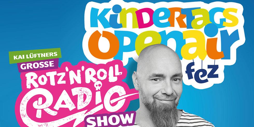 """Kindertags-OpenAir """"Kai Lüftners große Rotz´N´Roll Radio Show"""""""